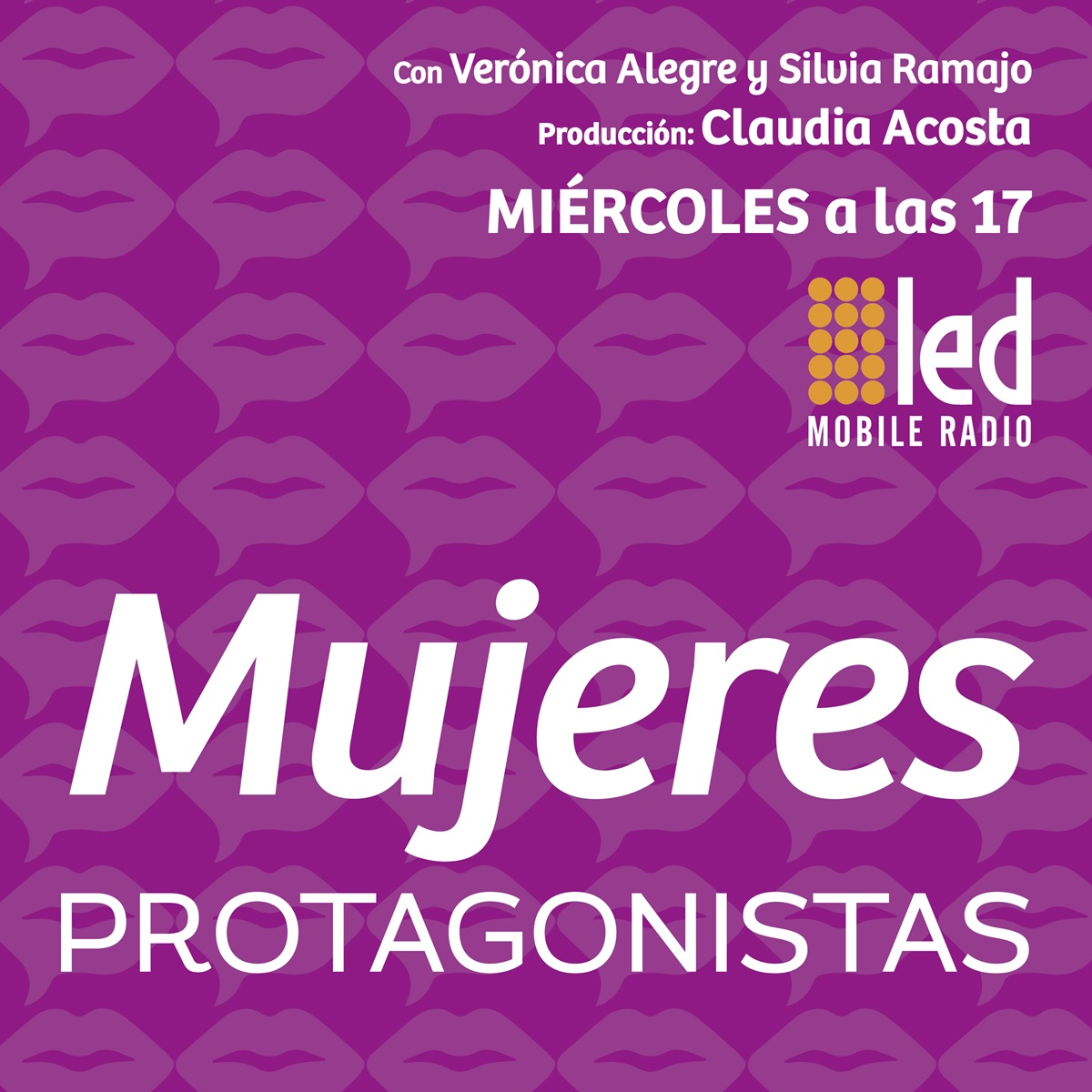 #Podcast Mujeres Protagonistas | 18.07
